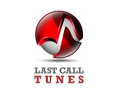 LAST CALL TUNES
