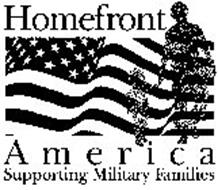 HOMEFRONT AMERICA SUPPORTING MILITARY FAMILIES