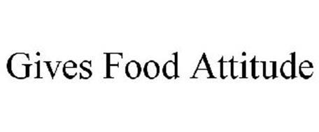 GIVES FOOD ATTITUDE