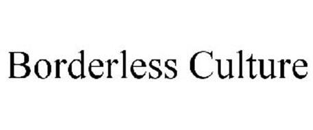BORDERLESS CULTURE