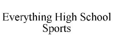 EVERYTHING HIGH SCHOOL SPORTS