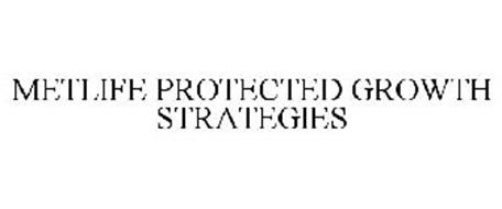 METLIFE PROTECTED GROWTH STRATEGIES