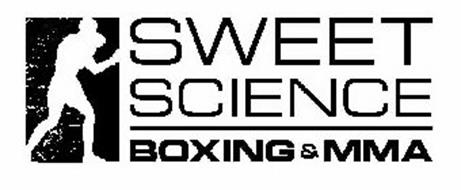 SWEET SCIENCE BOXING & MMA Trademark of Sweet Science Boxing