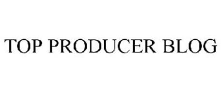 TOP PRODUCER BLOG