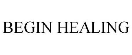 BEGIN HEALING