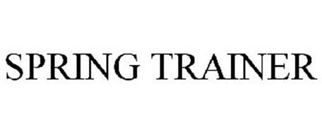 SPRING TRAINER