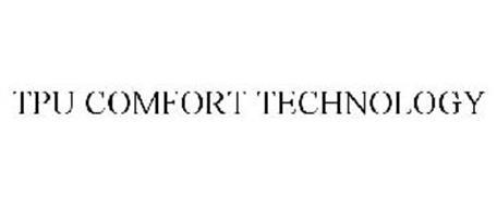 TPU COMFORT TECHNOLOGY