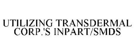 UTILIZING TRANSDERMAL CORP.'S INPART/SMDS