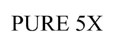 PURE 5X