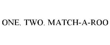 ONE. TWO. MATCH-A-ROO