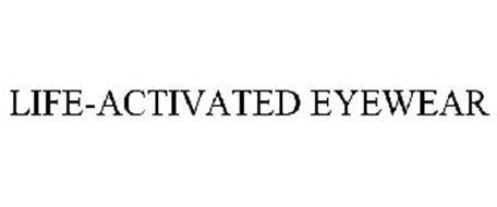 LIFE-ACTIVATED EYEWEAR