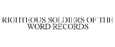 RIGHTEOUS SOLDIERS OF THE WORD RECORDS