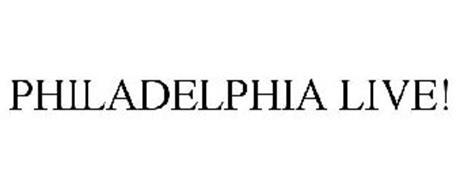 PHILADELPHIA LIVE!