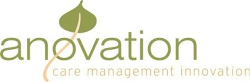 ANOVATION CARE MANAGEMENT INNOVATION