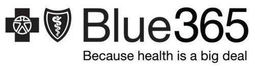 BLUE365 BECAUSE HEALTH IS A BIG DEAL