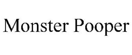MONSTER POOPER