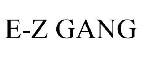 E-Z GANG