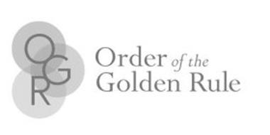 OGR ORDER OF THE GOLDEN RULE