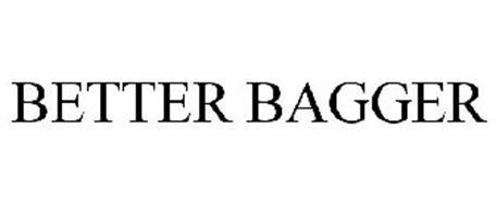 BETTER BAGGER
