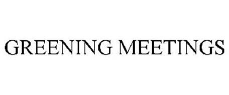 GREENING MEETINGS