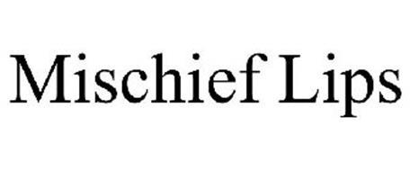 MISCHIEF LIPS