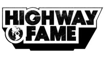 HIGHWAY TO FAME