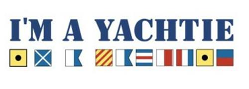 I'M A YACHTIE