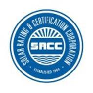 SOLAR RATING & CERTIFICATION CORPORATION ESTABLISHED 1980 SRCC