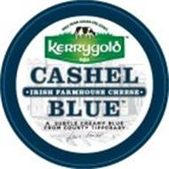 MILK FROM GRASS-FED COWS KERRYGOLD CASHEL IRISH FARMHOUSE CHEESE BLUE A SUBTLE CREAMY BLUE FROM COUNTY TIPPERARY JANE GRUBB