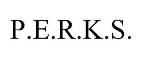 P.E.R.K.S.