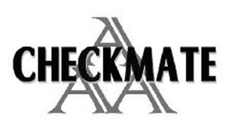 aaa checkmate AAA CHECKMATE Trademark of AAA-Checkmate, L.L.C.. Serial Number ...