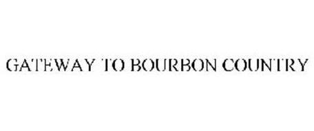 GATEWAY TO BOURBON COUNTRY