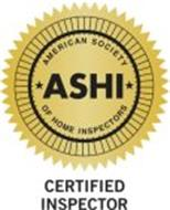 ASHI AMERICAN SOCIETY OF HOME INSPECTORSCERTIFIED INSPECTOR