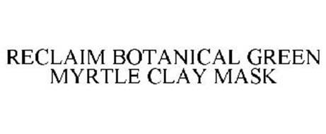 RECLAIM BOTANICAL GREEN MYRTLE CLAY MASK