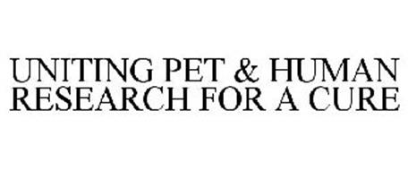 UNITING PET & HUMAN RESEARCH FOR A CURE