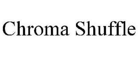 CHROMA SHUFFLE