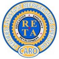 CARO CERTIFIED ASSISTANT REFRIGERATION OPERATOR EDUCATION EFFICIENCY DEVELOPMENT RETA