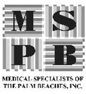 MSPB MEDICAL SPECIALISTS OF THE PALM BEACHES, INC.