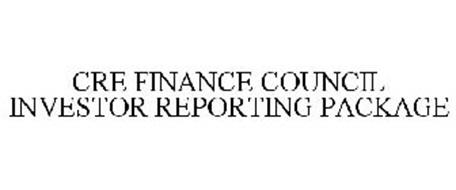 CRE FINANCE COUNCIL INVESTOR REPORTING PACKAGE