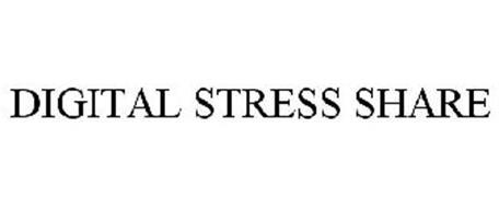 DIGITAL STRESS SHARE