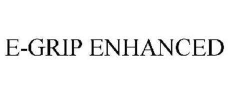E-GRIP ENHANCED