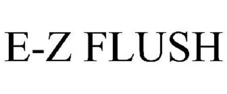 E-Z FLUSH