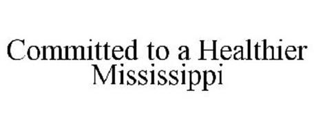 COMMITTED TO A HEALTHIER MISSISSIPPI