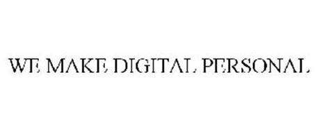 WE MAKE DIGITAL PERSONAL