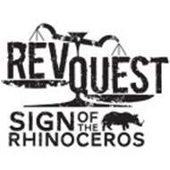 REVQUEST SIGN OF THE RHINOCEROS