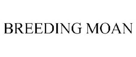BREEDING MOAN