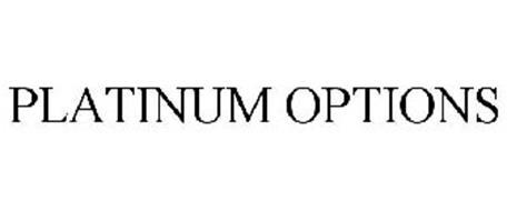 PLATINUM OPTIONS