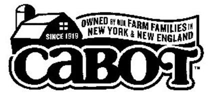 CABOT OWNED BY OUR FARM FAMILIES IN NEW YORK & NEW ENGLAND SINCE 1919
