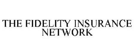 THE FIDELITY INSURANCE NETWORK