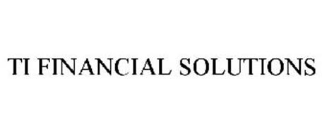 TI FINANCIAL SOLUTIONS